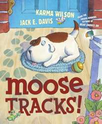 moose tracks by karma wilson get email alerts illustrated by jack e