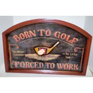 Golf Wood Sign Wall Decor, Born To Golf