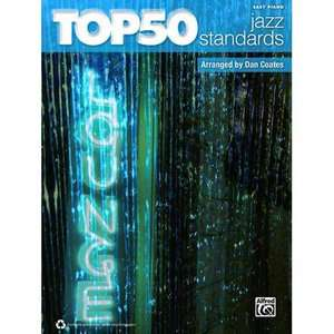 Top 50 Jazz Standards Easy Piano, Coates, Dan Art