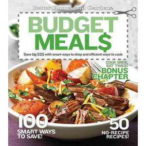 Better Homes and Gardens Budget Meals Save Big $$$ with Smart Ways to