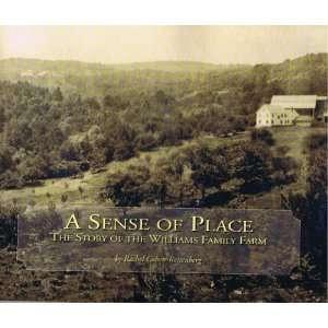 the Story of the Williams Family Farm Rachel Cohen Rottenberg Books