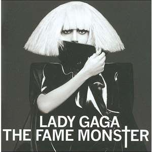 The Fame Monster (2CD), Lady GaGa Pop