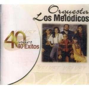 40 Anos 40 Exitos Orquesta Los Melodic Music