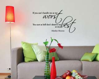 If you cant handle me at my worst   marilyn monroe   Wall Decal